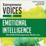 Entrepreneur Voices on Emotional Intelligence by  The Staff of Entrepreneur Media, Inc. audiobook