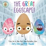 The Good Egg Presents: The Great Eggscape! by  Jory John audiobook