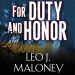 For Duty and Honor by  Leo J. Maloney audiobook