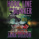 Hook, Line and Blinker by  Jana DeLeon audiobook