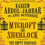 Mycroft and Sherlock: The Empty Birdcage by  Kareem Abdul-Jabbar audiobook