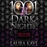 Eyes on You by  Laura Kaye audiobook