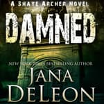 Damned by  Jana DeLeon audiobook