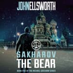 Sakharov the Bear by  John Ellsworth audiobook
