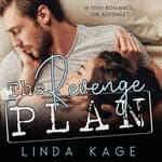 The Revenge Plan by  Linda Kage audiobook