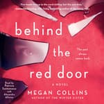 Behind the Red Door by  Megan Collins audiobook