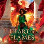 Heart of Flames by  Nicki Pau Preto audiobook