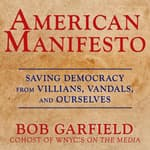 American Manifesto by  Bob Garfield audiobook
