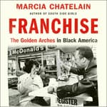 Franchise by  Marcia Chatelain audiobook