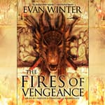 The Fires Of Vengeance by  Evan Winter audiobook