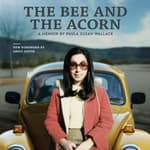 The Bee and the Acorn by  Paula Susan Wallace audiobook