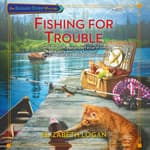 Fishing for Trouble by  Elizabeth Logan audiobook
