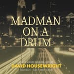 Madman on a Drum by  David Housewright audiobook
