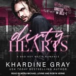 Dirty Hearts by  Khardine Gray audiobook