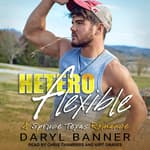 Heteroflexible by  Daryl Banner audiobook