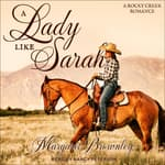 A Lady Like Sarah by  Margaret Brownley audiobook