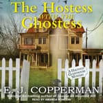 The Hostess with the Ghostess by  E. J. Copperman audiobook