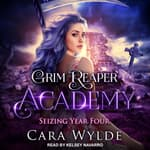Seizing Year Four by  Cara Wylde audiobook