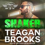 Shaker by  Teagan Brooks audiobook