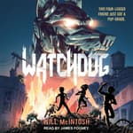 Watchdog by  Will McIntosh audiobook