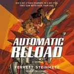 Automatic Reload by  Ferrett Steinmetz audiobook
