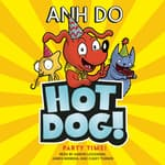 Party Time! by  Anh Do audiobook