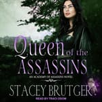 Queen of the Assassins by  Stacey Brutger audiobook