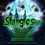 Shingles Audio Collection Volume 3 by  Drew Hayes audiobook