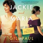 Jackie and Maria by  Gill Paul audiobook