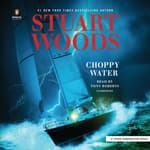 Choppy Water by  Stuart Woods audiobook