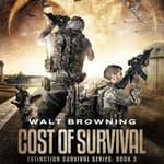 Cost of Survival by  Walt Browning audiobook