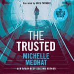The Trusted by  Michelle Medhat audiobook
