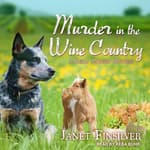 Murder in the Wine Country by  Janet Finsilver audiobook