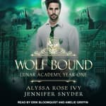 Wolf Bound by  Alyssa Rose Ivy audiobook