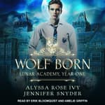 Wolf Born by  Alyssa Rose Ivy audiobook
