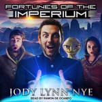 Fortunes of the Imperium by  Jody Lynn Nye audiobook