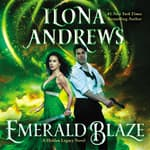 Emerald Blaze by  Ilona Andrews audiobook