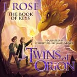 Twins of Orion: The Book of Keys by  J. Rose audiobook