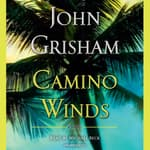 Camino Winds by  John Grisham audiobook