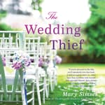 The Wedding Thief by  Mary Simses audiobook