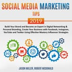 Social Media Marketing Tips 2019 by  Jason Miller audiobook