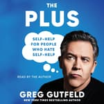 The Plus by  Greg Gutfeld audiobook