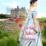 At the Duke's Wedding by  Caroline Linden audiobook