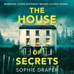 The House of Secrets by  Sophie Draper audiobook