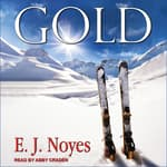 Gold by  E.J. Noyes audiobook