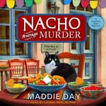 Nacho Average Murder by  Maddie Day audiobook