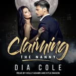 Claiming the Nanny by  Dia Cole audiobook