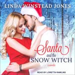 Santa and the Snow Witch by  Linda Winstead Jones audiobook
