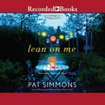 Lean On Me by  Pat Simmons audiobook