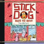 Stick Dog Meets His Match by  Tom Watson audiobook